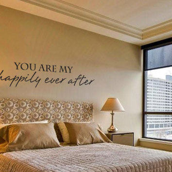 You are my happily ever after romantic vinyl  wall  decal