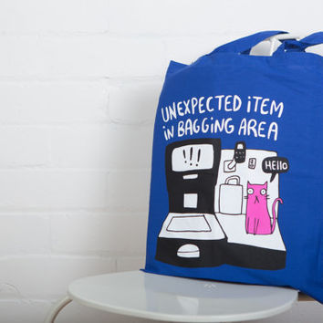 Unexpected item in bagging area cat - Illustrated Screen Printed Tote Bag - Made in UK -  Mothers Day