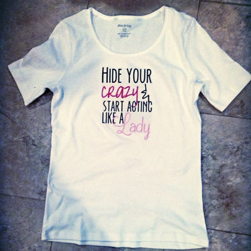 Miranda Lambert Shirt Mamas Broken Heart Hide Your Crazy