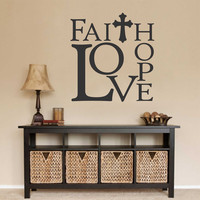 Faith Hope Love Wall Decal | Religious Quote | Vinyl Lettering