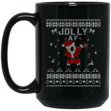 Cool Jolly AF Ugly Christmas Sweater BM15OZ 15 oz. Black Mug
