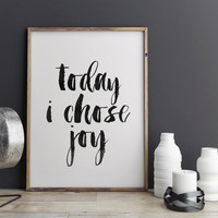 """Motivational Poster """"Today I Choose Joy"""" Printable Quote Art Printable Art Motivational Print Typography poster Instant download TYPOGRAPHY"""