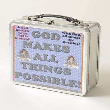 God Makes All Things Possible! Metal Lunch Box