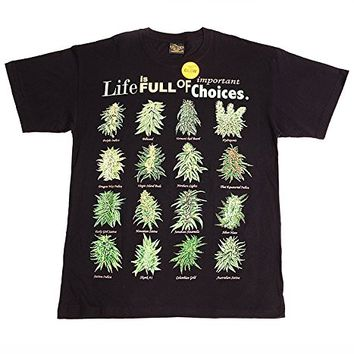 T-shirt Marijuana Weed Design Black Life Is Full Of Important Choices Smoke Every Day