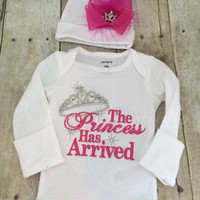 The Princess has arrived shirt or bodysuit and hat set.  Perfect for hospital or coming home outfit