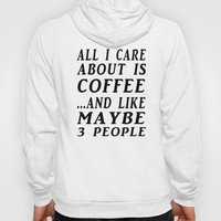 All About Coffee Print Hoody by Glamfoxx   Society6