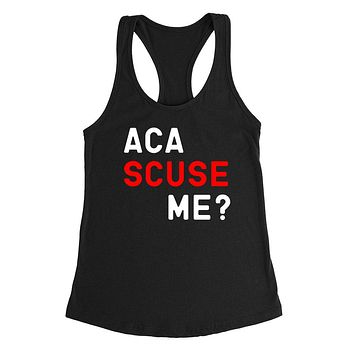 Aca scuse me? Funny saying, workout, giftf for her, For him, movie quote, graphic Ladies Racerback Tank Top