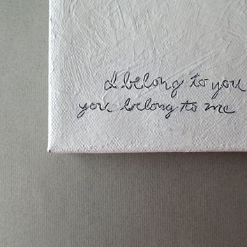 valentines day gift for him - song lyrics art painting, gift for her, romantic art, love note, unique gift, minimalist art, i belong to you
