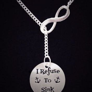 Infinity I Refuse To Sink Inspirational Anchor Nautical Lariat Necklace