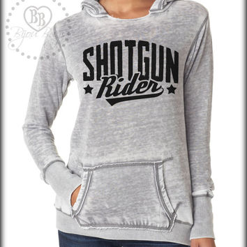 Shotgun Rider - Tim McGraw - Country Sweatshirt - Country Song -- design on Hooded fleece sweatshirt. Sizes S-XL.  Other colors available.
