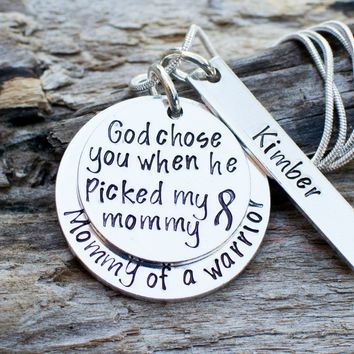 Custom Necklace for a mom with a child fighting cancer- God chose you when he picked my mommy