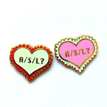 "sale- 3/4"" A/S/L? Valentine- Glow in the dark Hard Enamel mini Lapel Pin Brooch by Penelope Gazin"