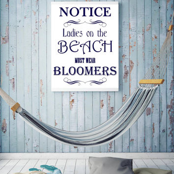 Ladies on the beach must wear bloomers Print, beach theme decor, beach hut, beach print,beach decor,beach art,beach house decor, typography