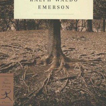 The Essential Writings of Ralph Waldo Emerson Modern Library Classics