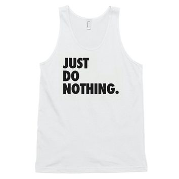 Just Do Nothing | Classic tank top (unisex)