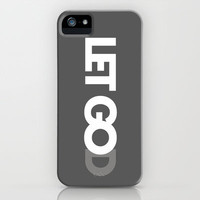 Let Go(d) iPhone Case by PrintableWisdom | Society6