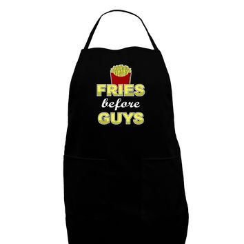 Fries Before Guys Plus Size Dark Apron by TooLoud