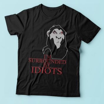 Scar The Lion King Surrounded By Idiots Men'S T Shirt