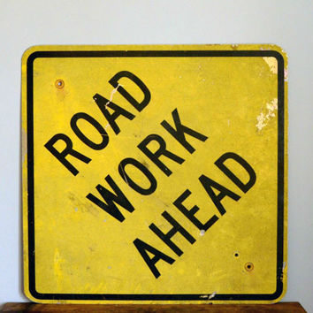 Vintage Road Work Ahead Sign