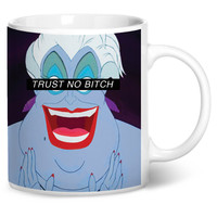 Trust No Bitch Ursula Coffee Mug