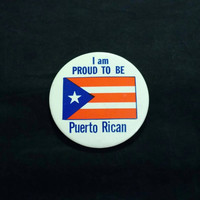 """Vintage 1970's """"I am Proud To Be Puerto Rican"""" large 3 1/2"""" pinback button"""