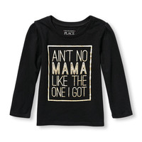 Toddler Girls Long Sleeve 'Ain't No Mama Like The One I Got' Graphic Tee | The Children's Place