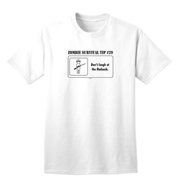 Zombie Survival Tip # 29 - Redneck Adult T-Shirt