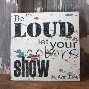 Avett Brothers Song Colorshow sign on barnwood barn wood distressed shabby chic cottage primitive home decor aged antique  gift photo