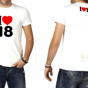I LOVE 18 , T-shirt  design, all sizes. great gift