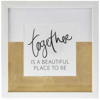 Together is a Beautiful Place Framed Art | Hobby Lobby