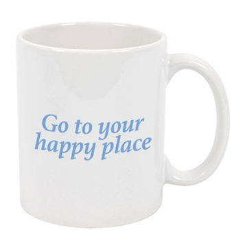 Go To Your Happy Place Cup - Mug - Zen - A Cup Of Quotes