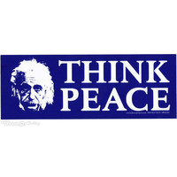 Albert Einstein - Think Peace Bumper Sticker on Sale for $2.99 at HippieShop.com