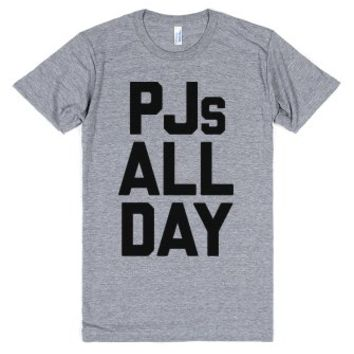 PJs All Day-Unisex Athletic Grey T-Shirt