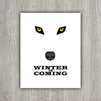 Game Of Thrones Art, Winter Is Coming House Stark Wolf Print, Movie Poster, Wolf Wall Art, Movie Print Wolf Decor, Wolf Art INSTANT DOWNLOAD