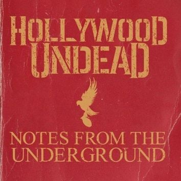 Hollywood Undead - Notes From The Underground [Clean]