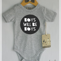 Boys will be boys baby boy clothes. Funny baby bodysuit. Modern baby clothes, many colors available.