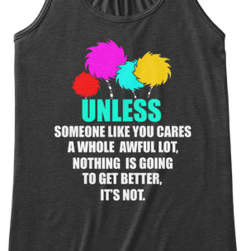 unless someone like you cares t shirt