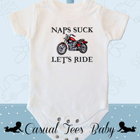 Naps Suck Lets Ride Motorcycle Baby Bodysuit or Toddler Tee