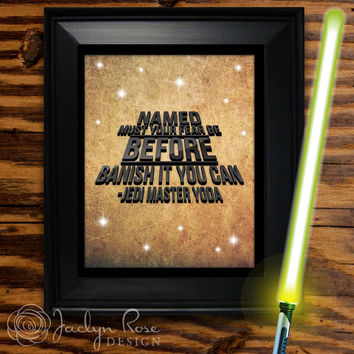 """Printable wall art decor: Yoda """"Named Must Your Fear Be Before Banish It You Can Jedi Master Yoda"""" Star Wars(Instant digital download - JPG)"""