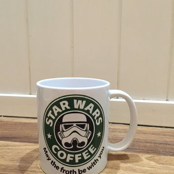 Print me Wright mug design Star Wars storm trooper the froth is strong, funny mug. Ideal gift for stars fans everywhere