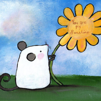 you are my sunshine mouse yellow flower original painting nursery wall art woodland nursery decor cute animals whimsical storybook artwork