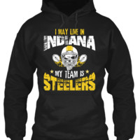 I May Live in INDIANA but My Team is STEELERS !!