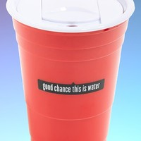 POP-IN 'Good Chance This Is Water' Reusable Cup - Red