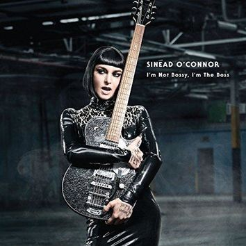Sinead O'Connor - I'm Not Bossy, I'm the Boss (Deluxe Version)