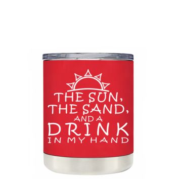 TREK The Sun The Sand and a Drink in my Hand on Red 10 oz Lowball Tumbler