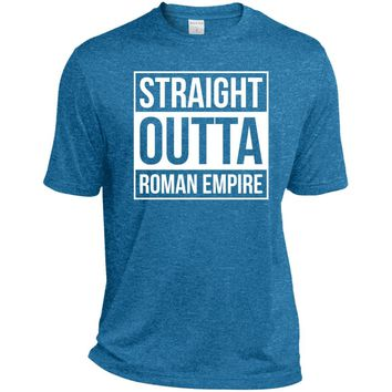 Straight Outta Roman Empire-01  TST360 Sport-Tek Tall Heather Dri-Fit Moisture-Wicking T-Shirt