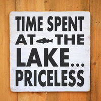 Lake House Decor Rustic Lake Sign Time Spent At Lake Priceless Quote Wall Art Rustic Wood Signs Lodge Gift Cabin Home Wall Art Wooden Plaque