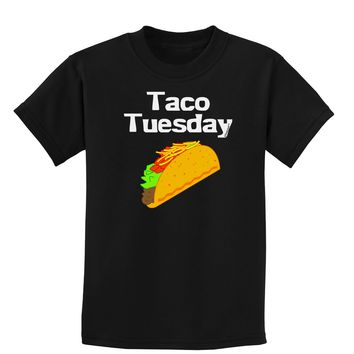 Taco Tuesday Design Childrens Dark T-Shirt by TooLoud