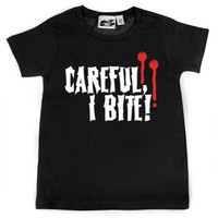 Careful, I Bite T-shirt