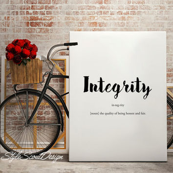 Integrity Dictionary Definition Art - Printable wall art, typography print, printable art, Wall art, Quote art, Printable wall art